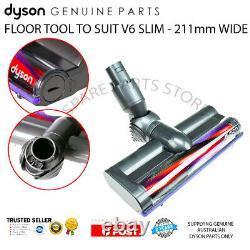 DYSON V6 SLIM & SLIM ORIGIN VACUUM MOTOR HEAD FLOOR TOOL (211mm) GENUINE